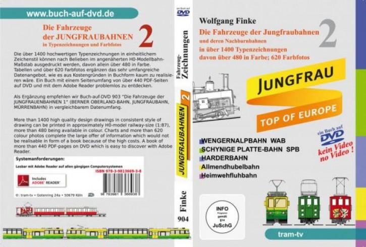 Die Fahrzeuge der Jungfraubahnen 2 (Buch auf DVD). Wolfgang Finke