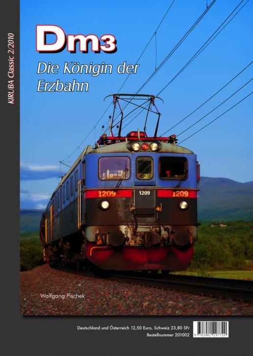 KIRUBA Classic 2-2010: Dm3. Die Königin der Erzbahn. Wolfgang Pischek
