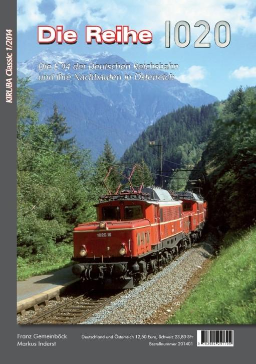 Kiruba 1-2014 - Die Reihe 1020. Die E 94 der Deutschen Reichsbahn und ihre Nachbauten in Österreich
