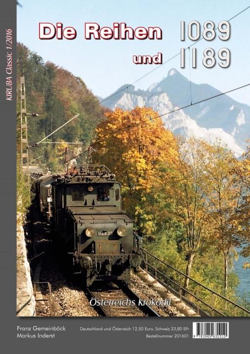 KIRUBA Classic 1-2017: Die Baureihen 1089 und 1189. Österreichs Krokodil