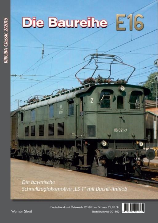 KIRUBA Classic 2-2015: Die Baureihe E 16
