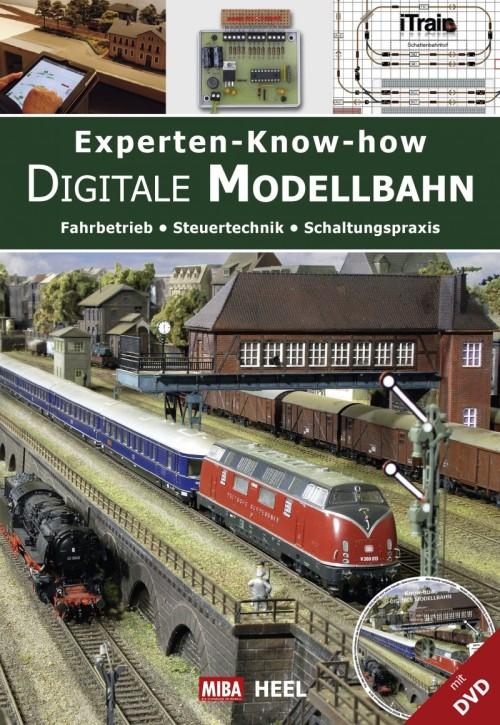 Experten-Know-how Digitale Modellbahn. Fahrbetrieb Steuertechnik Schaltungspraxis