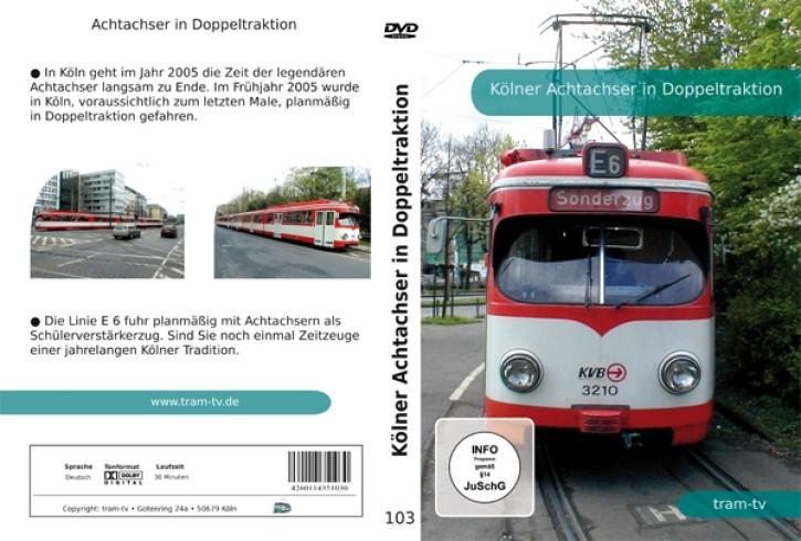 DVD: Kölner Achtachser in Doppeltraktion