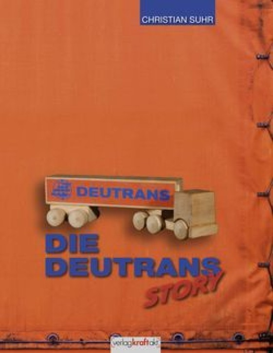 Die Deutrans-Story. Christian Suhr