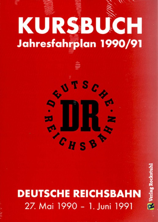 Kursbuch der Deutschen Reichsbahn 1990/1991 (Reprint)