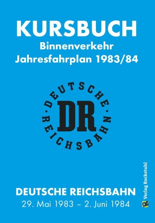 Kursbuch der Deutschen Reichsbahn 1983/1984. Binnenverkehr (Reprint)
