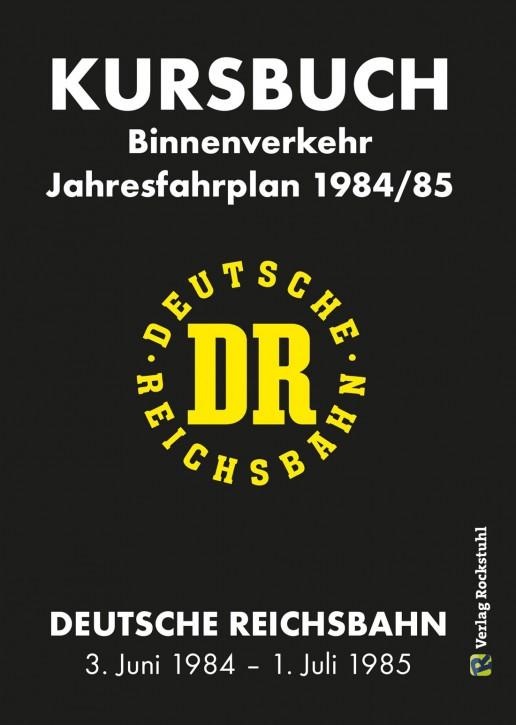 Kursbuch der Deutschen Reichsbahn 1984/1985. Binnenverkehr