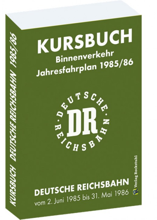 Kursbuch der Deutschen Reichsbahn 1985/86 (Reprint)