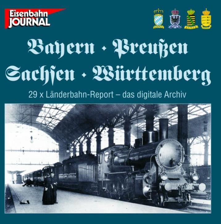 DVD-Rom: Länderbahn-Report Bayern - Preußen - Sachsen - Württemberg