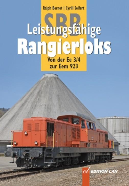 Leistungsfähige SBB-Rangierloks. Ralph Bernet & Cyrill Seifert