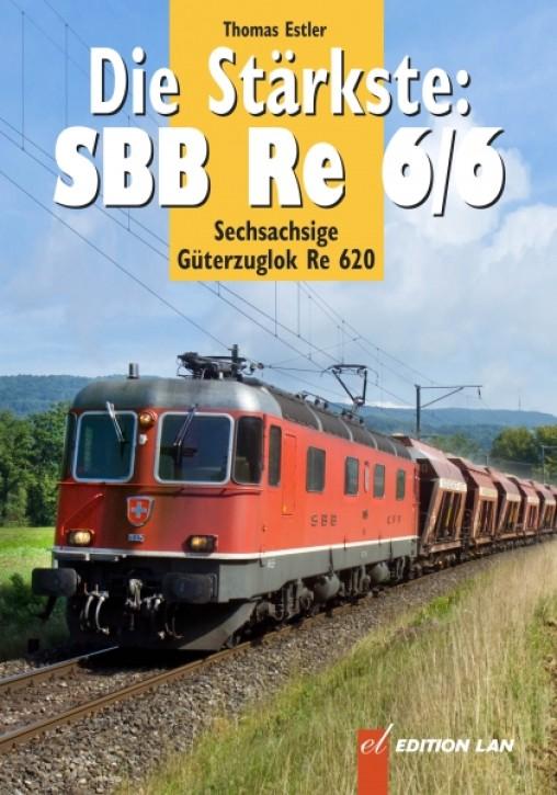 Die Stärkste: SBB Re 6/6. Sechsachsige Güterzuglok Re 620. Thomas Estler