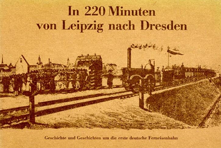 Antiquariat: In 220 Minuten von Leipzig nach Dresden