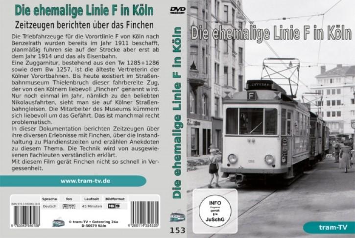 DVD: Die ehemalige Linie F in Köln. Zeitzeugen berichten über das Finchen