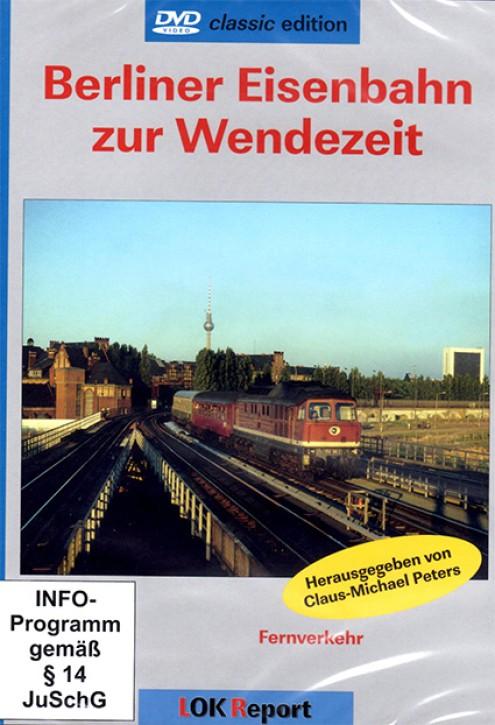 DVD: Berliner Eisenbahn zur Wendezeit Teil 1 Fernverkehr