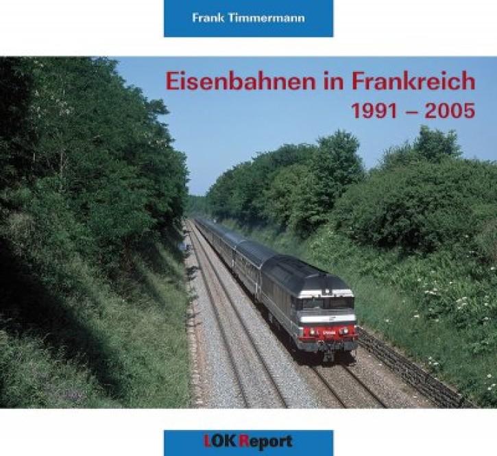 Eisenbahnen in Frankreich 1991-2005. Frank Timmermann