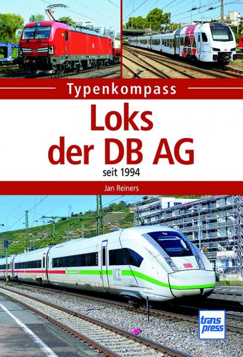 Typenkompass Loks der DB AG - seit 1994. Jan Reiners