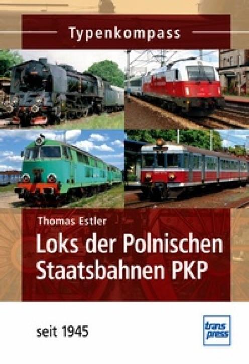 Loks der Polnischen Staatsbahnen PKP - seit 1945. Thomas Estler
