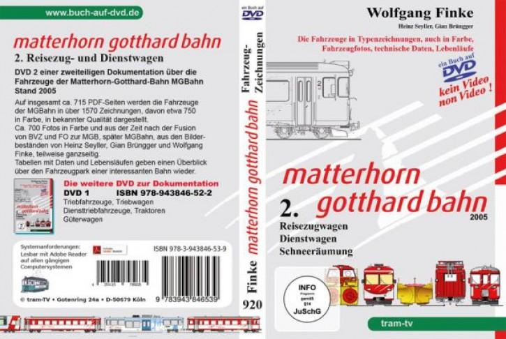 Matterhorn Gotthard Bahn Teil 2. Reisezugwagen, Dienstwagen, Schneeräumung (Buch auf DVD)