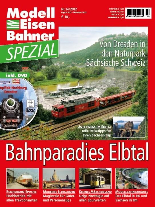 Modelleisenbahner Spezial: Bahnparadies Elbtal - Mit DVD. Von Dresden in den Naturpark Sächsische Schweiz