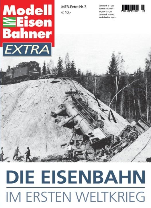 Modelleisenbahner Extra: Die Eisenbahn im Ersten Weltkrieg