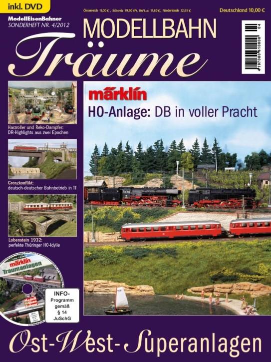 Modellbahn-Träume 4. Ost-West-Superanlagen mit DVD Märklin & H0-Anlage: DB in voller Pracht