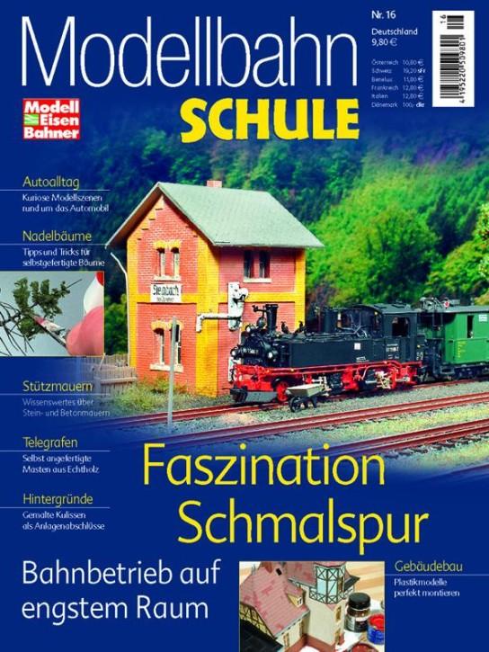 Modellbahn-Schule Heft 16: Faszination Schmalspur