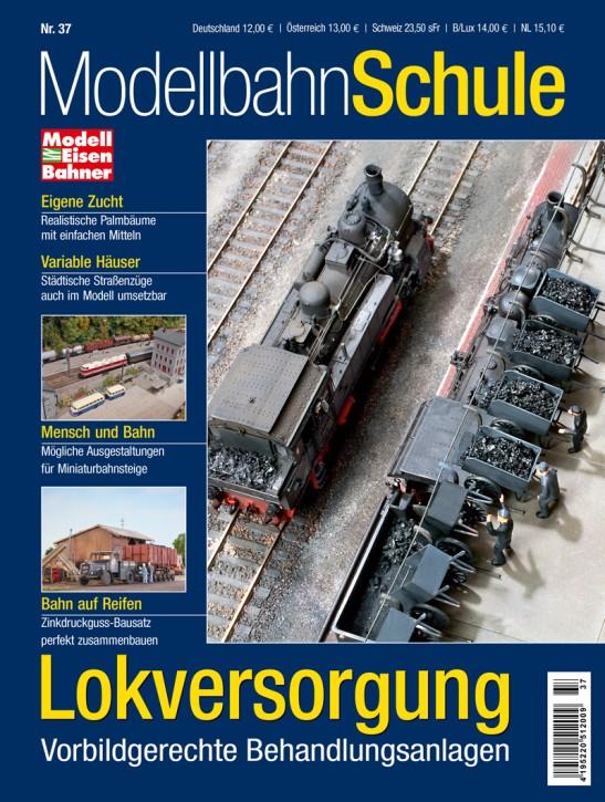 MEB Modellbahn Schule 37: Lokversorgung. Vorbildgerechte Behandlungsanlagen