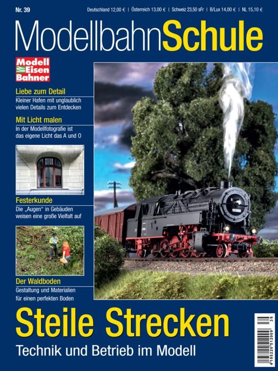 MEB Modellbahn Schule 39: Steile Strecken. Technik und Betrieb im Modell