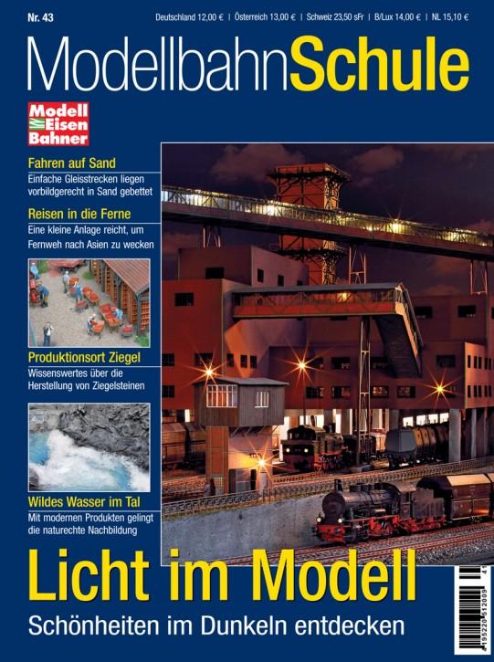 Modellbahn Schule 43: Licht im Modell. Schönheiten im Dunkeln entdecken