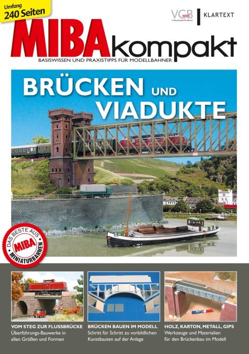 MIBA kompakt 1-2018: Brücken und Viadukte. Basiswissen und Praxistipps für Modellbahner