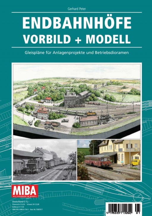MIBA Planungshilfen: Endbahnhöfe Vorbild + Modell