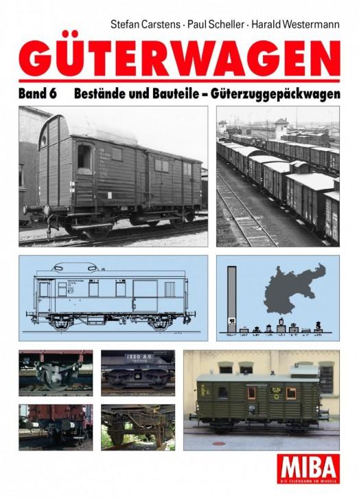 Güterwagen Band 6. Bestände und Bauteile, Güterzuggepäckwagen. Stefan Carstens