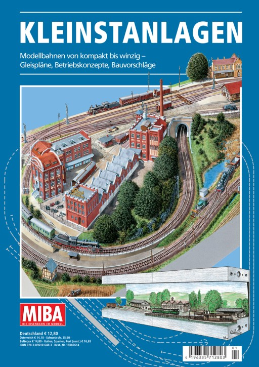 MIBA Planungshilfen: Kleinstanlagen. Modellbahnen von kompakt bis winzig – Gleispläne, Betriebskonzepte, Bauvorschläge