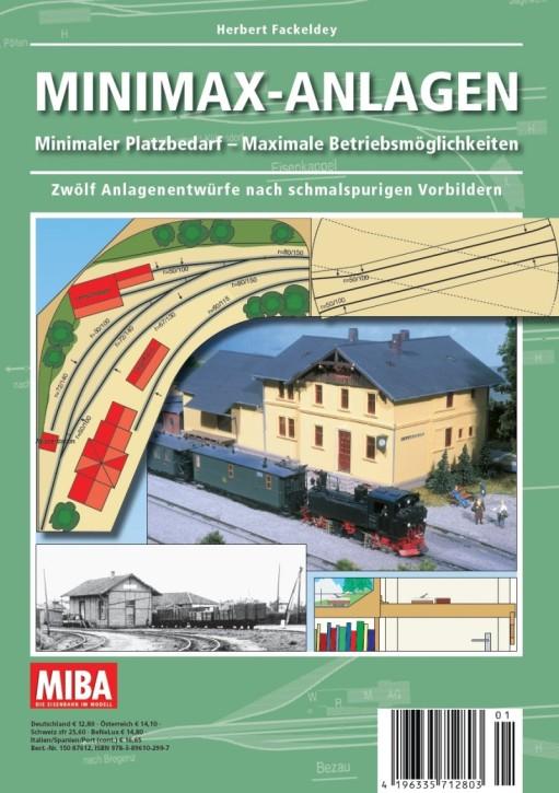 MIBA Planungshilfen - Minimax-Anlagen. Minimaler Platzbedarf, maximaler Betrieb. Zwölf Anlagenpläne nach schmalspurigen Vorbildern. Herbert Fackeldey