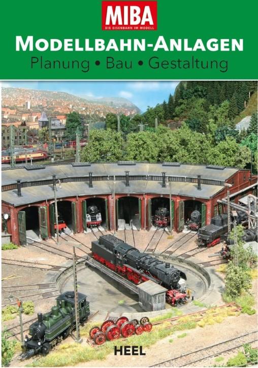 MIBA Modellbahn-Anlagen. Planung Bau Gestaltung