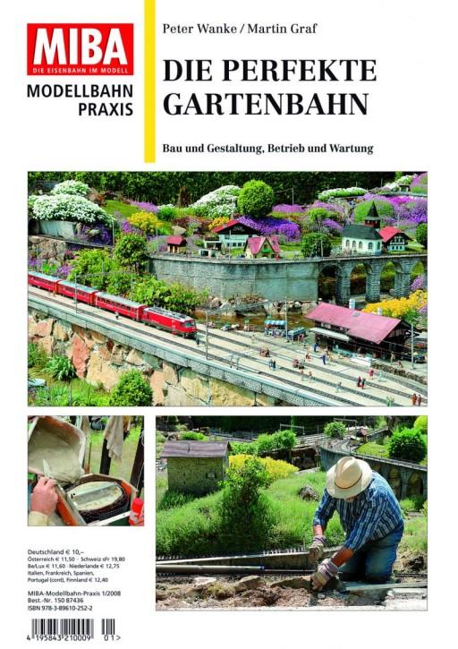 MIBA Modellbahn Praxis: Die perfekte Gartenbahn