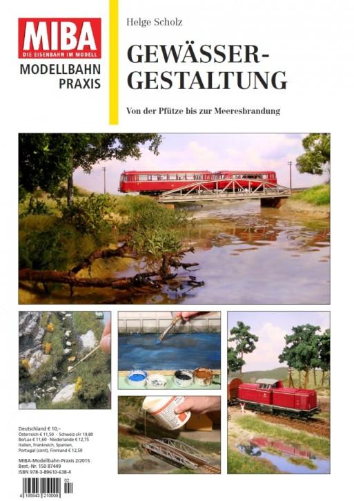 MIBA Modellbahn-Praxis: Gewässer-Gestaltung