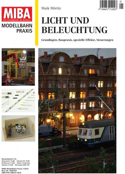 MIBA Modellbahn Praxis: Licht und Beleuchtung