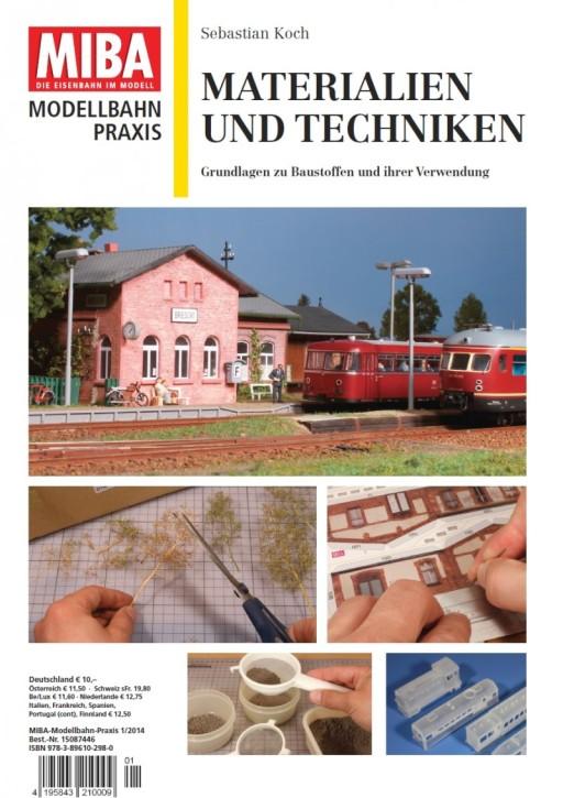 MIBA Modellbahn Praxis: Materialien und Techniken