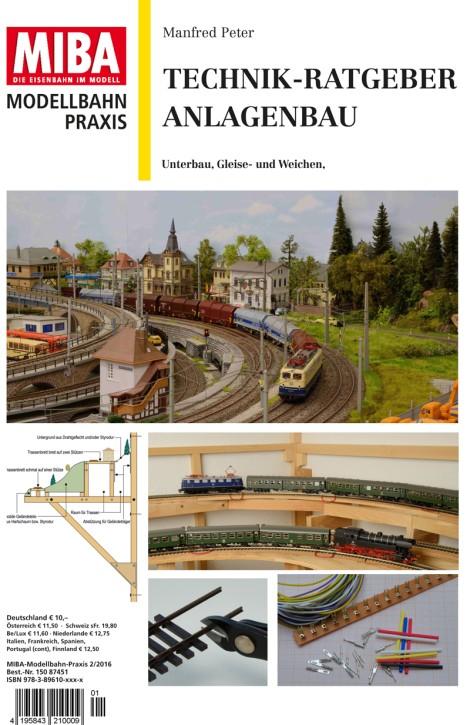 MIBA Modellbahn-Praxis: Technik-Tipps Anlagenbau. Unterbau, Gleisbau, Schaltungen und Steckverbindungen
