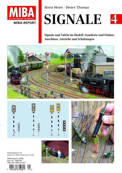 Signale Band 4: Signale und Tafeln im Modell: Standorte und Einbau, Anschluss Antriebe Schaltungen. Horst Meier & Dieter Thomas