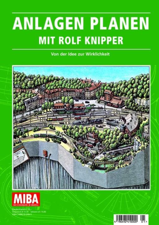Anlagen planen mit Rolf Knipper. Von der Idee zur Wirklichkeit