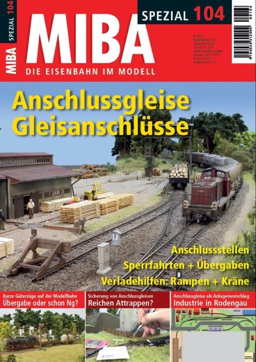 MIBA-Spezial 104: Anschlussgleise Gleisanschlüsse. Thomas Maurer