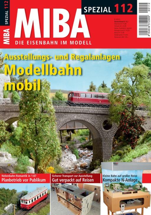 MIBA-Spezial 112: Ausstellungs- und Regalanlagen. Modellbahn mobil
