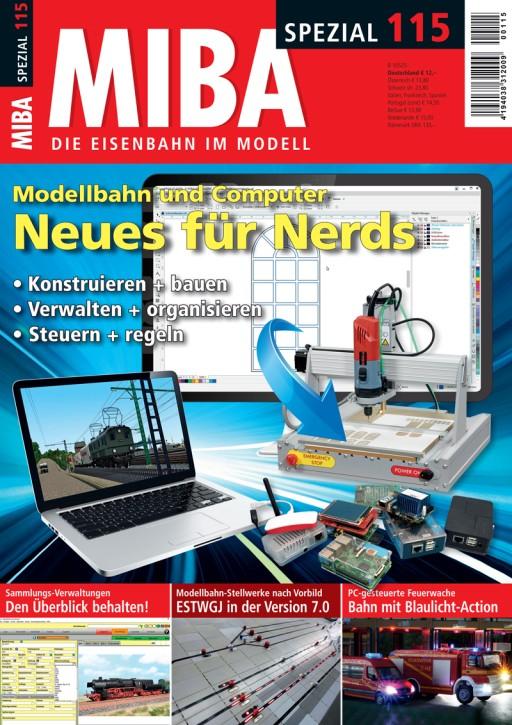 MIBA-Spezial 115: Modellbahn und Computer. Neues für Nerds