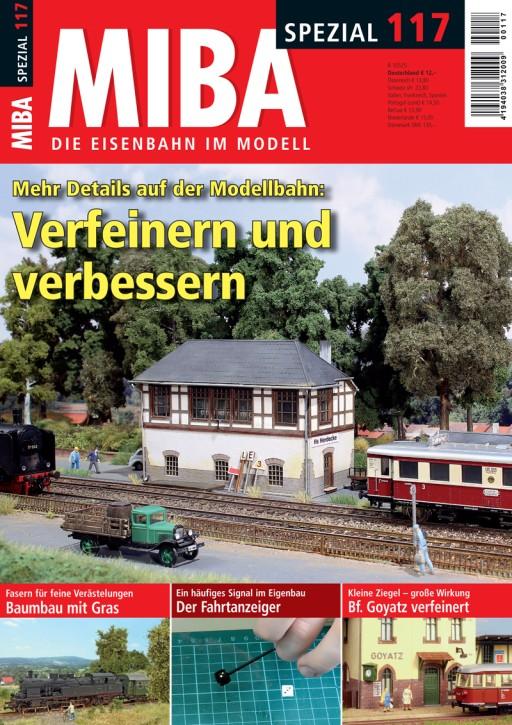 MIBA-Spezial 117: Mehr Details auf der Modellbahn: Verfeinern und Verbessern