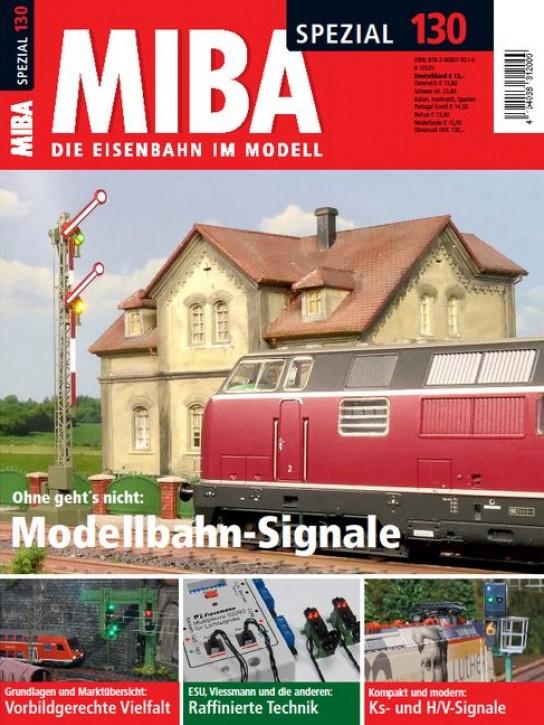 MIBA-Spezial 130: Modellbahn-Signale
