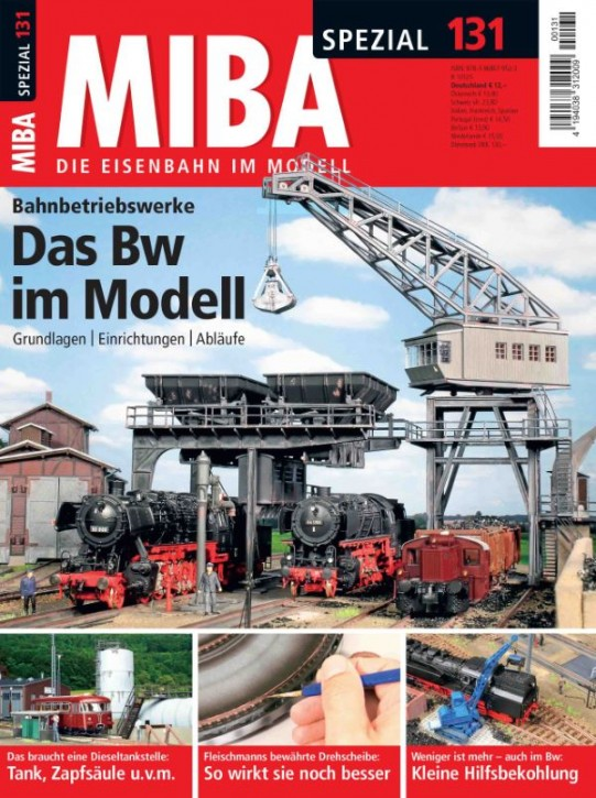MIBA Spezial 131: Das Bw im Modell. Grundlagen, Einrichtungen, Abläufe