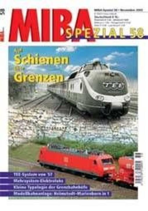 MIBA-SPEZIAL 58: Auf Schienen über Grenzen