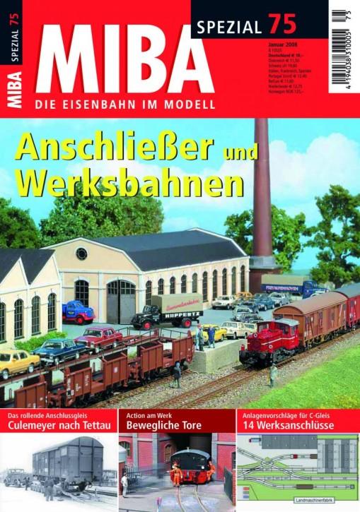 MIBA-SPEZIAL 75: Anschließer und Werksbahnen